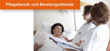 Pflegeberufe und Beratungsdienste
